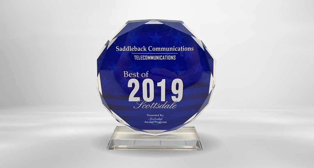 Saddleback Communications Receives 2019 Best of Scottsdale Award